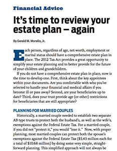 It's time to review your estate plan – again